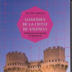 Libros de segunda mano: LLEGENDES DE LA CIUTAT DE VALÈNCIA. RG.. Lote 158957638