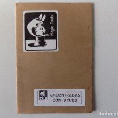 Libros de segunda mano: LIBRERIA GHOTICA. MAGIC TOOLS. ENCONTRADAS CON AYUDA. 1980. ILUSTRADO. MAGIA.. Lote 158986546