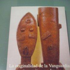 Libros de segunda mano: LA ORIGINALIDAD DE LA VANGUARDIA Y OTROS MITOS MODERNOS - ROSALIND E. KRAUSS. Lote 159086926
