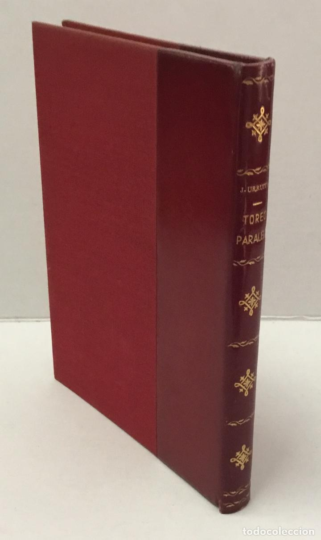 TOREO PARALELO. - URRUTIA, JULIO DE. TAUROMAQUIA, TOROS, TOREO. (Libros de Segunda Mano - Bellas artes, ocio y coleccionismo - Otros)