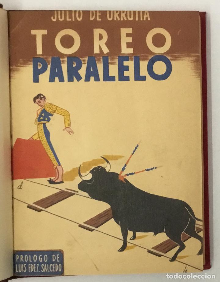 Libros de segunda mano: TOREO PARALELO. - URRUTIA, Julio de. TAUROMAQUIA, TOROS, TOREO. - Foto 2 - 159108706