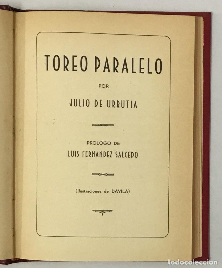 Libros de segunda mano: TOREO PARALELO. - URRUTIA, Julio de. TAUROMAQUIA, TOROS, TOREO. - Foto 3 - 159108706