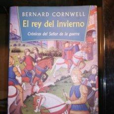 Libros de segunda mano: EL REY DEL INVIERNO, DE BERNARD CORNWELL DEL C. DE LECTORES, 1997, 540 PÀGINAS. Lote 159154998