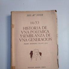 Libros de segunda mano - 1635. Historia de una polémica y semblanza de una generación. Jover, José Mª. TDK380 - 159182002