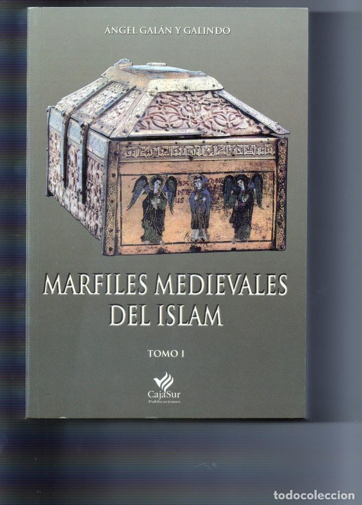MARFILES MEDIEVALES DEL ISLAM (Libros de Segunda Mano - Bellas artes, ocio y coleccionismo - Otros)