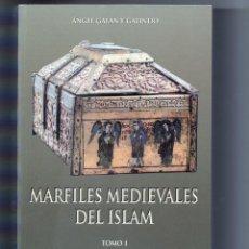 Libros de segunda mano: MARFILES MEDIEVALES DEL ISLAM. Lote 159191630