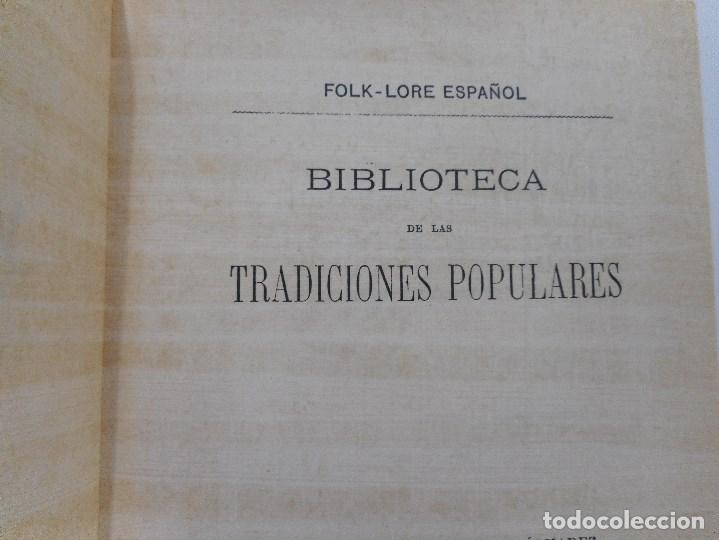 Libros de segunda mano: Antonio Machado y Álvarez Folk-lore español#Bibloteca de las tradiciones populares Y93477 - Foto 2 - 159218866