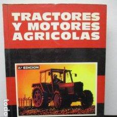 Libros de segunda mano: TRACTORES Y MOTORES AGRICOLAS. 2ª EDICION. P.V. ARNAL ATARES A. LAGUNA BLANCA. MUNDI-PRENSA.. Lote 207354653
