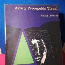 Libros de segunda mano: ARTE Y PERCEPCIÓN VISUAL - RUDOLF ARNHEIM - EUDEBA, 1973. Lote 159259870