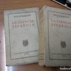 Libros de segunda mano: LA CIENCIA ESPAÑOLA. - MENENDEZ PELAYO, MARCELINO. TOMOS 1 Y 2. Lote 159270550