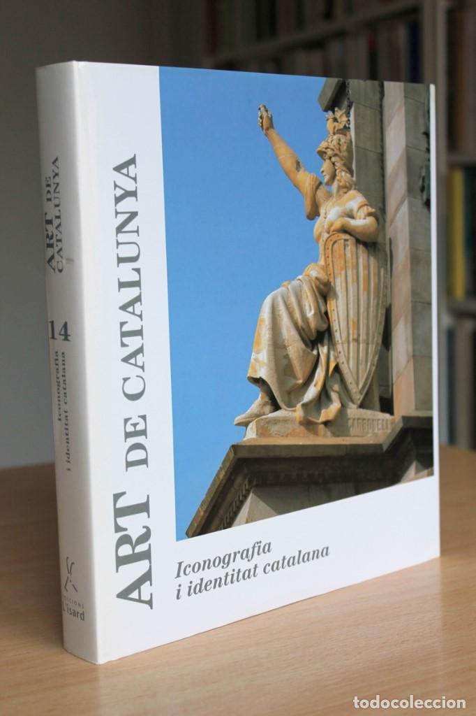 ICONOGRAFIA I IDENTITAT CATALANA. ART DE CATALUNYA VOLUM 14 (Libros de Segunda Mano - Bellas artes, ocio y coleccionismo - Otros)