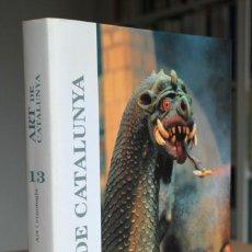 Libros de segunda mano: ART I ETNOLOGIA. ART DE CATALUNYA VOLUM 13. Lote 159293274