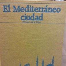 Livros em segunda mão: BJS.EL MEDITARRANEO CIUDAD.EDT, LA VANGUARDIA.BRUMART TU LIBRERIA.. Lote 159330474