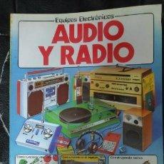 Libros de segunda mano: AUDIO Y RADIO EQUIPOS ELECTRONICOS EDITADO POR PLESA. Lote 194492576