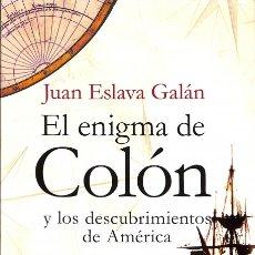 Gebrauchte Bücher - El Enigma De Colón Y Los Descubrimientos De América - Juan Eslava Galán - Planeta - 159396626