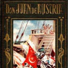 Libros de segunda mano: DON JUAN DE AUSTRIA (ARALUCE, 1941). Lote 159408318