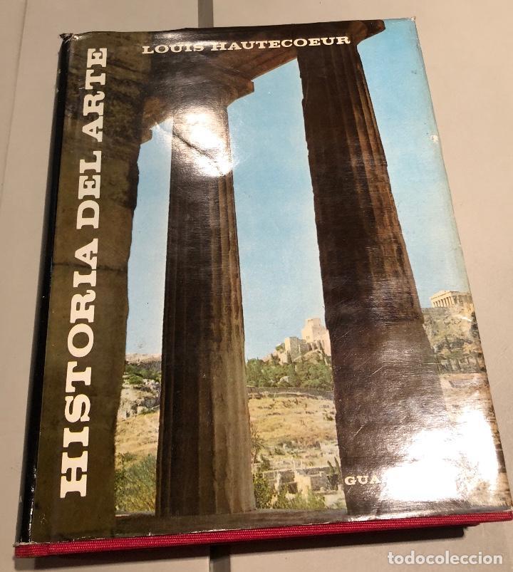 HISTORIA DEL ARTE LOUIS HAUTECOEUR-HISTORIA ARTE I(15€) (Libros de Segunda Mano - Bellas artes, ocio y coleccionismo - Otros)