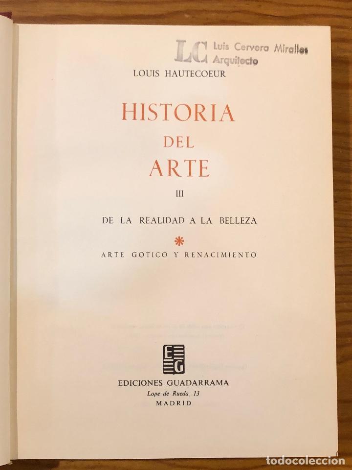 Libros de segunda mano: HISTORIA DEL ARTE Louis Hautecoeur-HISTORIA ARTE III(15€) - Foto 2 - 159434486