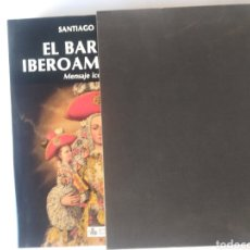 Libros de segunda mano: HISTORIA ARTE SIGLO XVII XVIII . EL BARROCO IBEROAMERICANO MENSAJE ICONOGRAFICO SANTIAGO SEBASTIÁN. Lote 159469810