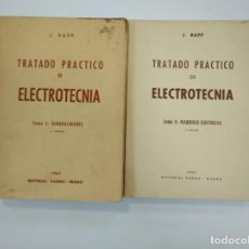 Gebrauchte Bücher - TRATADO PRACTICO DE ELECTROTECNIA. J. RAPP. 2 VOLUMENES. TOMO I Y II. EDITORIAL VAGMA BILBAO. TDK382 - 159476414