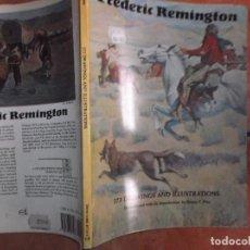 Libros de segunda mano: FREDERIC REMINGTON, 173 ILUSTRACIONES DEL OESTE Y DE INDIOS ,EN INGLES ,HENRY C. PITZ,DOVER. Lote 159477910
