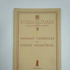 Libros de segunda mano - NORMAS GENERALES DE DIBUJO INDUSTRIAL ESCUELA DE TRABAJO LA DIPUTACION PROVINCIAL BARCELONA. TDK382 - 159494354