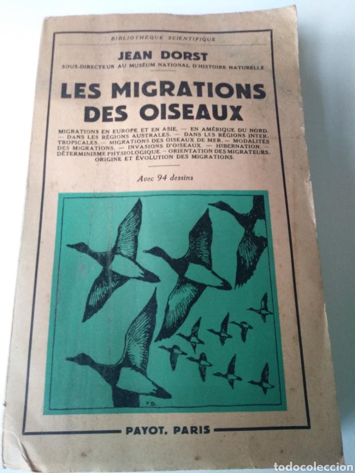 LES MIGRATIONS DES OISEAUX. PAYOT. PARIS 1956. LIBRO SOBRE MIGRACIONES DE PAJAROS. (Libros de Segunda Mano - Ciencias, Manuales y Oficios - Otros)
