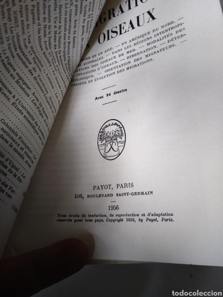 Libros de segunda mano: LES MIGRATIONS DES OISEAUX. PAYOT. PARIS 1956. LIBRO SOBRE MIGRACIONES DE PAJAROS. - Foto 2 - 159494870