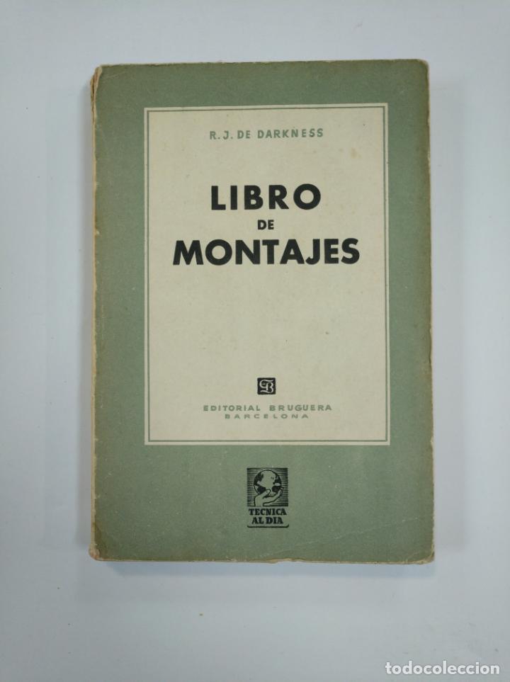 LIBRO DE MONTAJES. - DARKNESS, R. J. EDITORIAL BRUGUERA. TDK382 (Libros de Segunda Mano - Ciencias, Manuales y Oficios - Otros)
