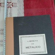 Libros de segunda mano: ANTIGUO LIBRO DE METALICO CONTABILIDAD DEBE HABER. Lote 159495962