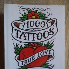 Libros de segunda mano: 1000 TATTOOS LIBRO FOTOS TASCHEN 704 PAGINAS. Lote 159502358