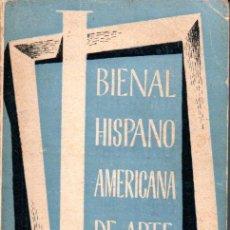 Libros de segunda mano: BIENAL HISPANO AMERICANA DE ARTE 1951 - CATÁLOGO. Lote 159535370