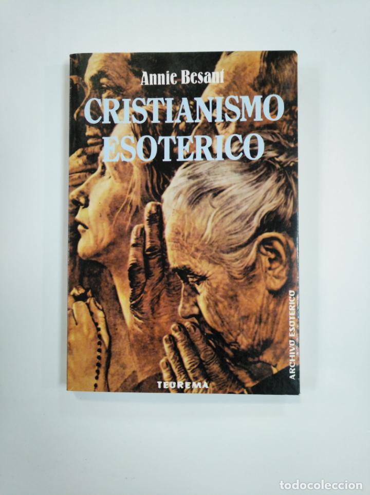 CRISTIANISMO ESOTERICO O LOS MISTERIOS MENORES. - ANNIE BESANÍ. TEOREMA EDICOMUNICACION. TDK383 (Libros de Segunda Mano - Parapsicología y Esoterismo - Otros)
