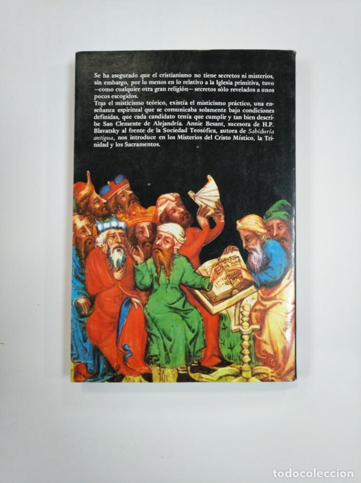 Libros de segunda mano: CRISTIANISMO ESOTERICO O LOS MISTERIOS MENORES. - ANNIE BESANÍ. TEOREMA EDICOMUNICACION. TDK383 - Foto 2 - 159549994