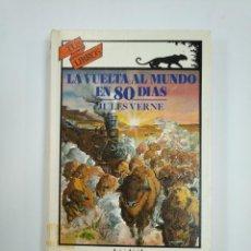 Libros de segunda mano: LA VUELTA AL MUNDO EN 80 DIAS. JULIO VERNE. TUS LIBROS ANAYA Nº 37. TDK383. Lote 159550454
