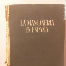 Libros de segunda mano: HISTORIA ARTE SIGLO XVIII . LA MASONERÍA EN ESPAÑA EDUARDO COMÍN COLOMER 1944. Lote 159445937