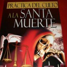 Libros de segunda mano: SANTA MUERTE. LIBRO.. Lote 159552389