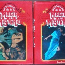 Libros de segunda mano: ENCICLOPEDIA DE LA MAGIA Y DEL MISTERIO. II TOMOS. Lote 159598530