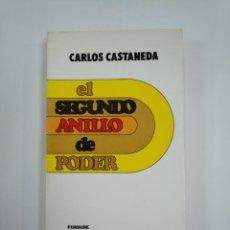 Libros de segunda mano - EL SEGUNDO ANILLO DE PODER. CARLOS CASTANEDA. EDICIONES POMAIRE. TDK383 - 159613230