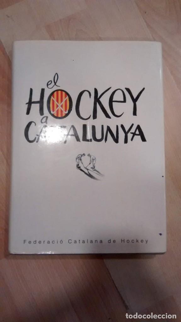 'EL HOCKEY A CATALUNYA'. FEDERACIÓ CATALANA DE HOCKEY (Libros de Segunda Mano - Bellas artes, ocio y coleccionismo - Otros)