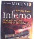 Libros de segunda mano: INFERNO. HISTORIA DE UNA BIBLIOTECA MALDITA / MAR REY BUENO. Lote 159627070