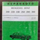 Libros de segunda mano: REPARAUTO MERCEDES BENZ 200 220 230 250 280 300 Nº 83 - 84 ATIKA 1972. Lote 159627354