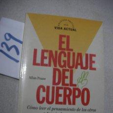 Libros de segunda mano: EL LENGUAJE DEL CUERPO - ALLAN PEASE. Lote 159638662
