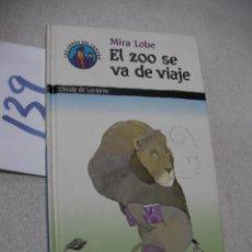 Libros de segunda mano: EL ZOO SE VA DE VIAJE - ENVIO INCLUIDO A ESPAÑA. Lote 159645738
