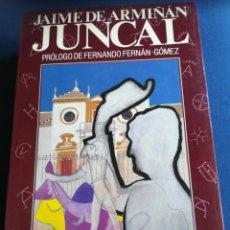 Libros de segunda mano: JUNCAL POR JAIME DE ARMIÑAN COLECCIÓN LA TAUROMAQUIA 22 ESPASA CALPE, 1989. Lote 159657533