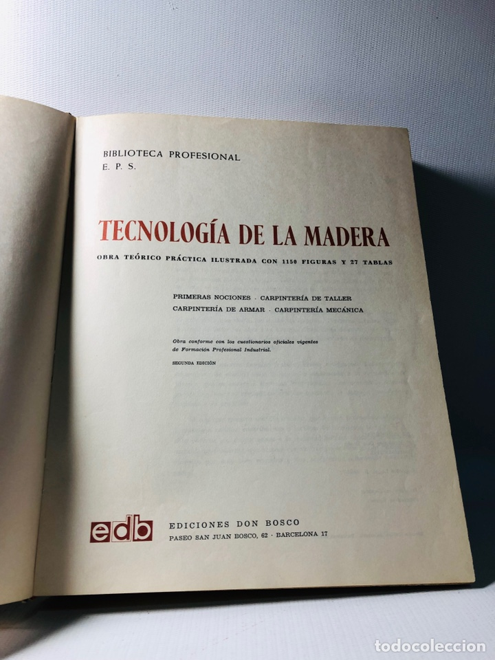 Libros de segunda mano: TECNOLOGIA DE LA MADERA ·· BIBLIOTECA PROFESIONAL EPS ·· ED. DON BOSCO ·· - Foto 2 - 159665962