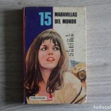 Libros de segunda mano: 15 MARAVILLAS DEL MUNDO. Lote 159750730