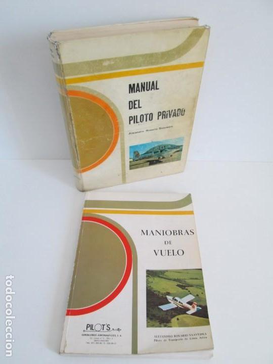 MANUAL DEL PILOTO PRIVADO. MANIOBRAS DE VUELO. ALEJANDRO ROSARIO SAAVEDRA. 2 LIBROS (Libros de Segunda Mano - Ciencias, Manuales y Oficios - Otros)