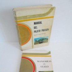 Libros de segunda mano: MANUAL DEL PILOTO PRIVADO. MANIOBRAS DE VUELO. ALEJANDRO ROSARIO SAAVEDRA. 2 LIBROS. Lote 159860346
