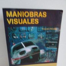 Libros de segunda mano: MANIOBRAS VISUALES. FRANCISCO GONZALEZ. COCKPITSTUDIO 2002. VER FOTOGRAFIAS. Lote 159862722